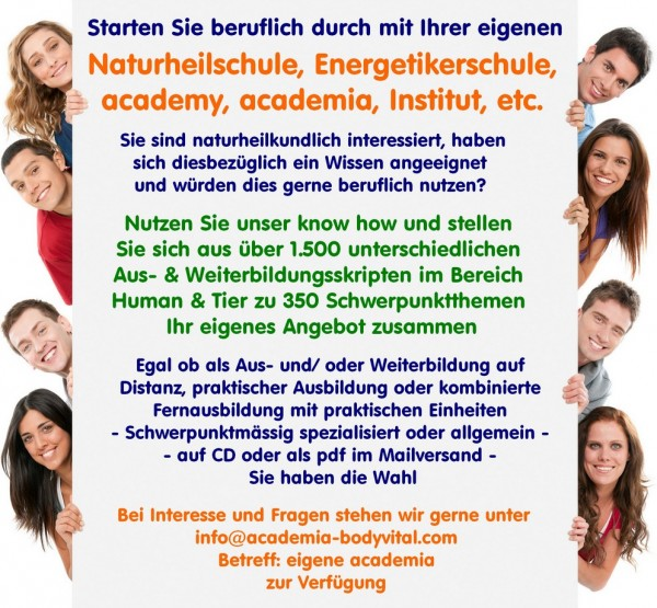 "Aktion ""eigene Naturheilschule, Energetikerschule, ..."""